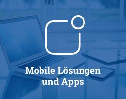Mobile Lösungen und Apps